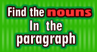 Find the Nouns in the Paragraph - Noun - Second Grade