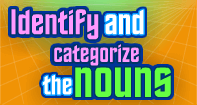 Identify and Categorize the Nouns - Noun - Second Grade