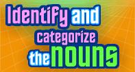 Identify and Categorize the Nouns - Noun - Second Grade