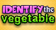 Identify the Vegetable - Vocabulary - Kindergarten