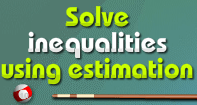 Solve Inequalities - Whole Numbers - Third Grade