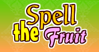 Spell the Fruit - Word Games - Kindergarten