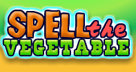 Spell the Vegetable - Word Games - Kindergarten