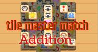 Addition Tile Master Match - Addition - First Grade