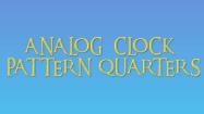 Analog Clock Patterns Quarters
