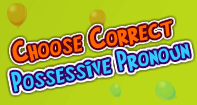 Choose Correct Possessive Pronoun - Pronoun - Third Grade