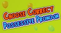 Choose Correct Possessive Pronoun - Reading - Third Grade