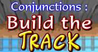 Conjunctions Build the Track - Conjunction - Third Grade