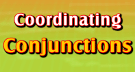 Coordinating Conjunctions - Conjunction - Third Grade