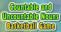 Countable and Uncountable Nouns: Basketball Game - Noun - Third Grade