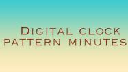 Digital Clock Patterns Minutes