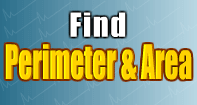 Find Perimeter and Area