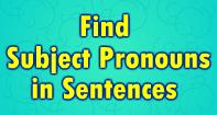 Find Subject Pronouns in Sentences - Pronoun - Third Grade