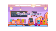 Find The Letter - Alphabet - Preschool