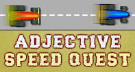 Adjective Speed Quest - Fun Games - Second Grade