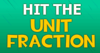 Hit The Unit Fraction - Fractions - Third Grade