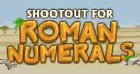 Shootout for Roman Numerals - Roman Numerals - Third Grade