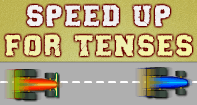 Speed up for Tenses - Verb - Third Grade