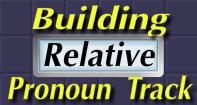 Building Relative Pronoun Track - Pronoun - Fourth Grade