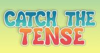 Catch the Tense