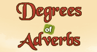 Degrees of Adverbs - Adverbs - Fourth Grade