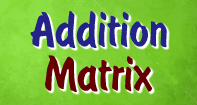 Addition Matrix - Addition - First Grade