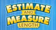 Estimate and Measure Length - Units of Measurement - First Grade