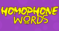 Homophone Words - Homonyms and Homophones - First Grade