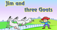 Comprehension - Jim and three Goats - Reading - First Grade