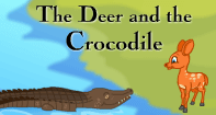 Comprehension - The Deer and the Crocodile - Reading - First Grade