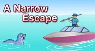Comprehension - A Narrow Escape - Reading - Second Grade
