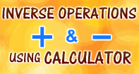 Inverse Operation Addition Subtraction Using Calculator - Subtraction - Second Grade