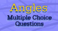 Angles : Multiple Choice Questions - Angles - Second Grade