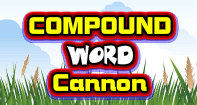 Compound Word Cannon - Compound Words - Second Grade
