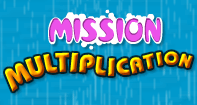 Mission Multiplication