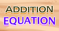 Addition Equation - Addition - Third Grade