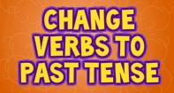 Changing Verbs to Past Tense - Verb - Third Grade