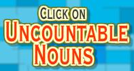 Click on Uncountable Nouns - Noun - Third Grade