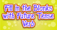 Fill in the Blanks with Future Tense Verb - Verb - Third Grade
