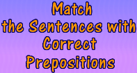 Match the Column with Correct Prepositions - Preposition - Third Grade