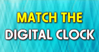 Match the Digital Clock