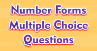Number Forms : Multiple Choice Questions