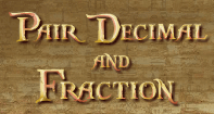 Pair Decimal And Fraction