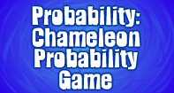 Chameleon probability Game - Probability - Third Grade