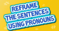 Reframe The Sentences Using Pronouns - Pronoun - Third Grade
