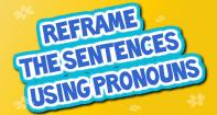 Reframe The Sentences Using Pronouns - Pronoun - Third Grade
