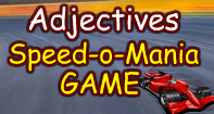 Adjectives Speed O Mania