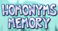 Homonyms Memory - Homonyms and Homophones - Fourth Grade