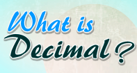 What is Decimal