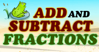 Add and Subtract Fractions - Fractions - Fifth Grade